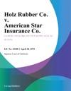 Holz Rubber Co V American Star Insurance Co