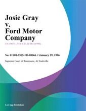 Josie Gray V. Ford Motor Company