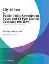City El Paso V Public Utility Commission Texas And El Paso Electric Company 062294