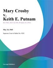 Mary Crosby V. Keith E. Putnam