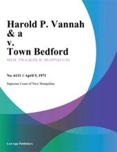 Harold P. Vannah & A V. Town Bedford