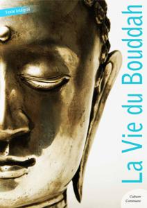 La Vie du Bouddha La couverture du livre martien