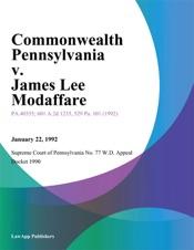 Download and Read Online Commonwealth Pennsylvania v. James Lee Modaffare