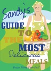Sandys Guide To The Most Delicious Meals