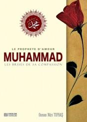 Download Le Prophete D'Amour Muhammad Les Brises De Sa Compassion
