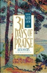 Thirty-One Days Of Praise