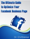 The Ultimate Guide To Optimize Your Facebook Business Page