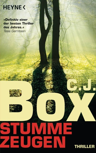 C. J. Box - Stumme Zeugen