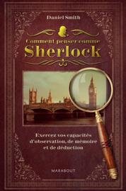 Comment penser comme Sherlock ?