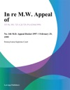 In Re MW Appeal Of