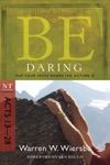 Be Daring Acts 13-28