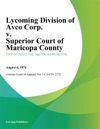 Lycoming Division Of Avco Corp V Superior Court Of Maricopa County