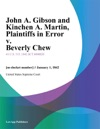 John A Gibson And Kinchen A Martin Plaintiffs In Error V Beverly Chew