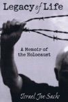 Legacy Of Life A Memoir Of The Holocaust