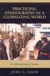 Practicing Ethnography In A Globalizing World