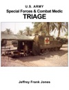 Special Forces  Combat Medic Triage