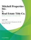 Mitchell Properties Inc V Real Estate Title Co