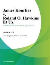James Kourlias V. Roland O. Hawkins Et Ux.
