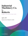 Industrial Machinery Co V Roberts