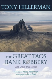 The Great Taos Bank Robbery and Other True Stories - Tony Hillerman by  Tony Hillerman PDF Download