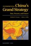 Interpreting Chinas Grand Strategy