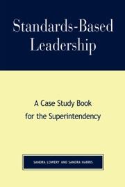STANDARDS-BASED LEADERSHIP (ENHANCED EDITION)