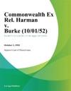 Commonwealth Ex Rel Harman V Burke