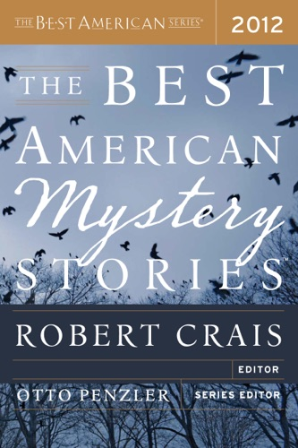 Otto Penzler & Robert Crais - The Best American Mystery Stories 2012