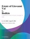 Estate Of Giovanni Vai V Bodkin