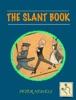 The Slant Book