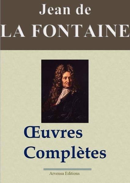 Jean de La Fontaine: Oeuvres complètes