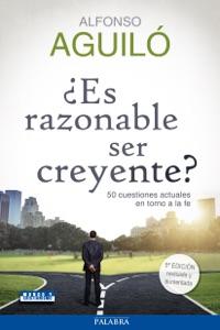 ¿Es razonable ser creyente? Book Cover