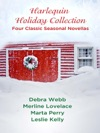 Harlequin Holiday Collection Four Classic Seasonal Novellas
