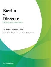 Bowlin V. Director