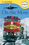 DK Readers On The Move Enhanced Edition