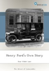 Henry Fords Own Story