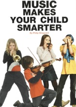 Music Makes Your Child Smarter: How Music Helps Every Child's Development