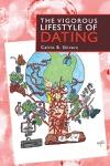 The Vigorous Lifestyle Of Dating