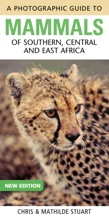 Photographic Guide To Mammals Of Southern, Central And East Africa