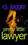Pretty Little Lawyer