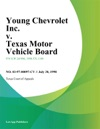 Young Chevrolet Inc V Texas Motor Vehicle Board
