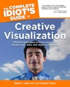The Complete Idiots Guide To Creative Visualization