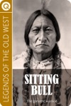 Legends Of The Old West Sitting Bull
