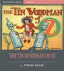 The Tin Woodman of Oz (Illustrated Edition)