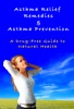 Asthma Relief Remedies & Asthma Prevention