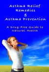 Asthma Relief Remedies  Asthma Prevention