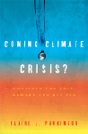 Coming Climate Crisis