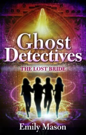Ghost Detectives The Lost Bride