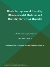 Hindu Perceptions Of Disability (Developmental Medicine And Dentistry Reviews & Reports)