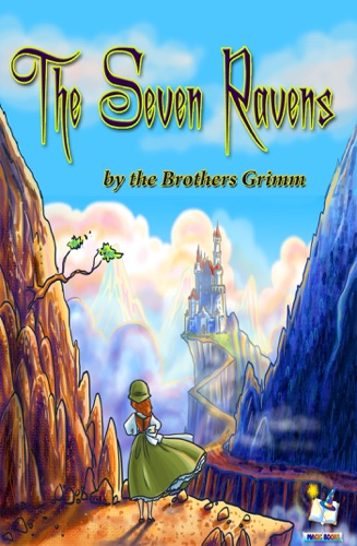 Magic Books & The Brothers Grimm - The Seven Ravens